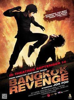 Jon Foo Stars in Bangkok Revenge: The Best Martial Arts Movie Since Ong-Bak?