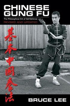 Bruce Lee's Chinese Gung Fu: The Philosophical Art of Self-Defense