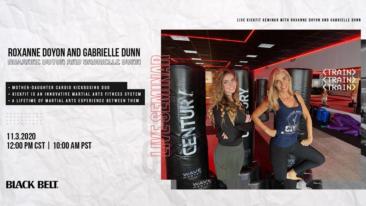 Live KickFit Seminar with Roxanne Doyon and Gabrielle Dunn